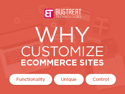 why customize ecommerce sites